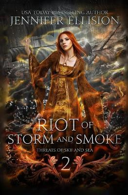 Riot of Storm and Smoke