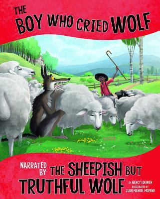 Boy Who Cried Wolf, Narrated by Sheepish but Truthful Wolf (Other Side of Fable)