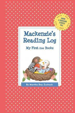 MacKenzie's Reading Log: My First 200 Books (Gatst)
