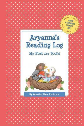 Aryanna's Reading Log: My First 200 Books (Gatst)