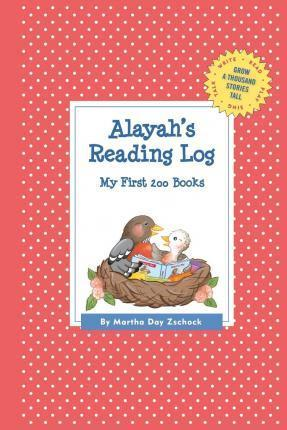 Alayah's Reading Log: My First 200 Books (Gatst)