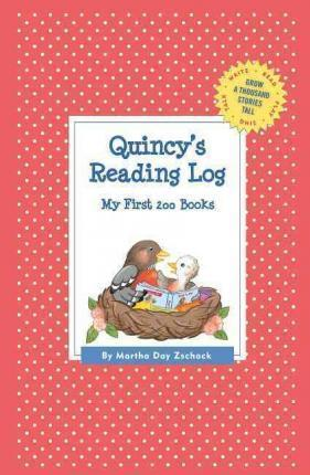 Quincy's Reading Log: My First 200 Books (Gatst)