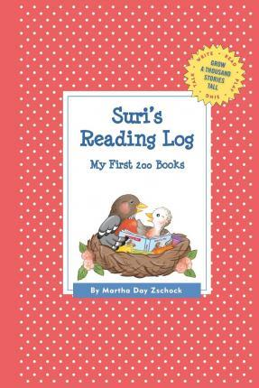 Suri's Reading Log: My First 200 Books (Gatst)