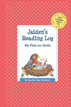 Jaiden's Reading Log: My First 200 Books (Gatst)