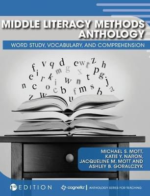Middle Literacy Methods Anthology  Word Study, Vocabulary, and Comprehension