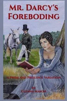 Mr. Darcy's Foreboding Cover Image
