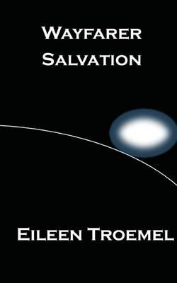 Wayfarer Salvation