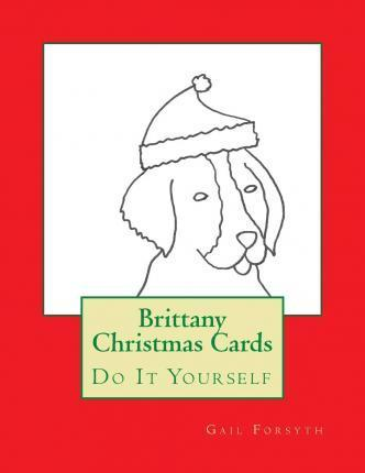 Brittany Christmas Cards  Do It Yourself