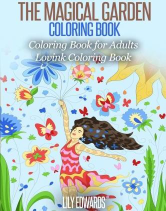 The Magical Garden Coloring Book Stress Relieving Patterns