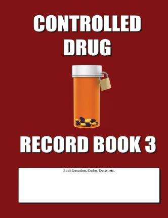 Controlled Drug Record Book 3  Shift Count Only