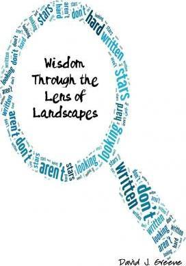 Wisdom Through the Lens of Landscapes