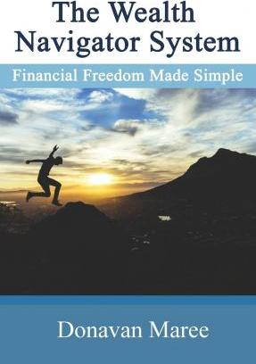 Wealth Navigator System: Financial Freedom Made Simple