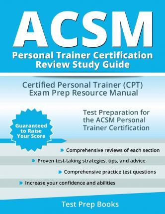 acsm personal trainer certification review study guide : acsm cpt ...