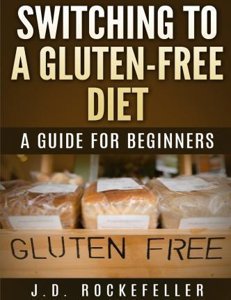 Switching to a Gluten-Free Diet