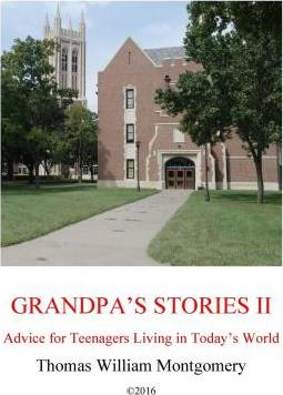 Grandpa's Stories II : Advice for Teenagers Living in Today's World