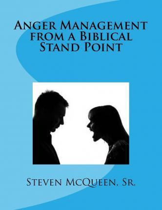 Anger Management from a Biblical Stand Point