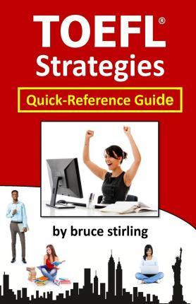 Toefl strategies : quick-reference guide