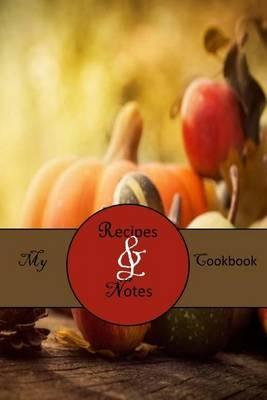 My Cookbook  A Blank Fall Recipes & Notes Cookbook (47)
