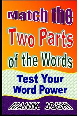 Match the Two Parts of the Words