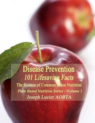 Disease Prevention : 101 Life Saving Facts