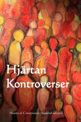 Hjartan Kontroverser : Heart of Controversy (Swedish Edition)