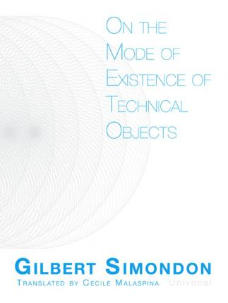 On the Mode of Existence of Technical Objects