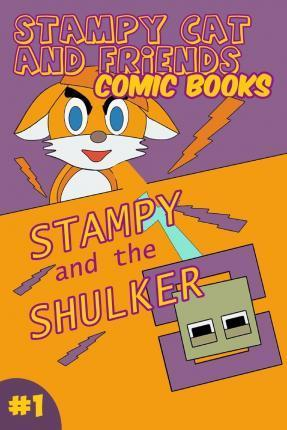 Stampy Cat and Friends Comic Books : The Crafting Cat