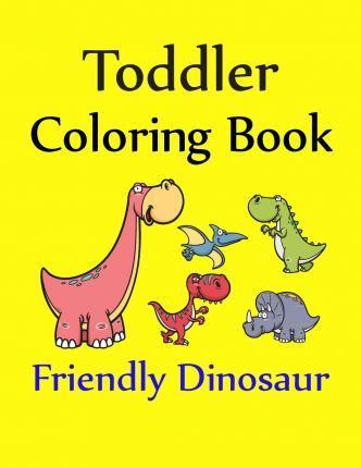 Toddler Coloring Book : Children Coloring Books : 9781518619793