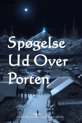 Spogelse Ud Over Porten  Ghost Beyond the Gate (Danish Edition)