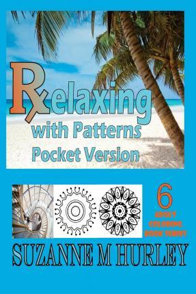 Relaxing with Patterns