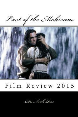 Last of the Mohicans  Film Review 2015