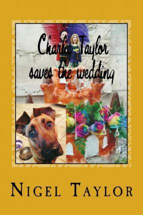 Charlie Taylor Saves the Wedding
