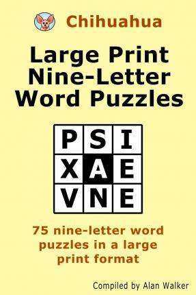 chihuahua large print nine letter word puzzles