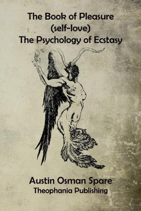 The Book of Pleasure : The Psychology of Ecstasy