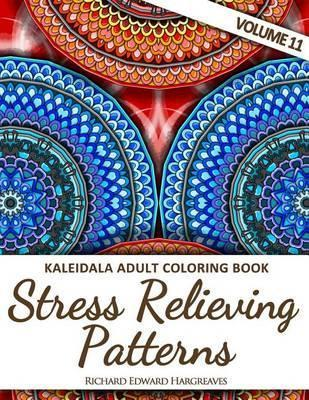 Kaleidala Adult Coloring Book Stress Relieving Patterns Volume 11