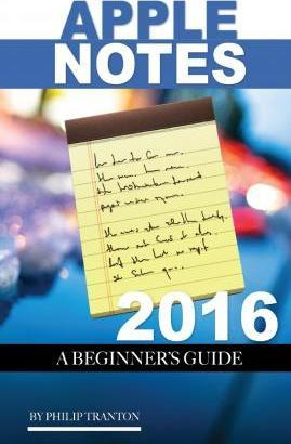 Apple Notes 2016: A Beginner's Guide