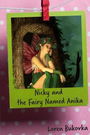 Nicky and the Fairy Named Anika
