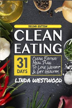 Clean Eating (4th Edition)
