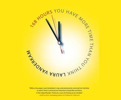 Thebridgelondon-ils.co.uk 168 Hours : You Have More Time Than You Think image