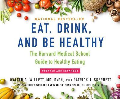 Book PDF Eat, Drink, and Be Healthy : The Harvard Medical