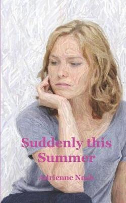 Suddenly This Summer
