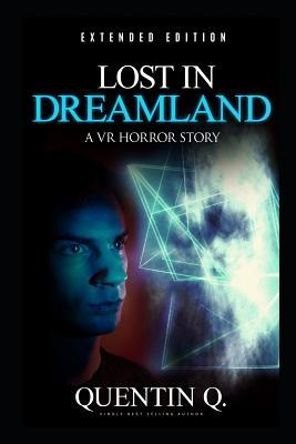 Lost in Dreamland - Extended Edition