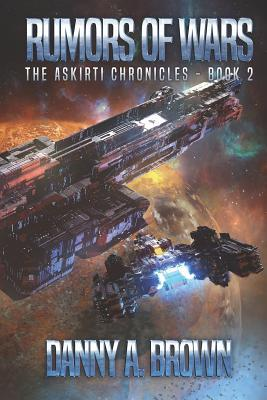Rumors of Wars  The Askirti Chronicles - Book 2