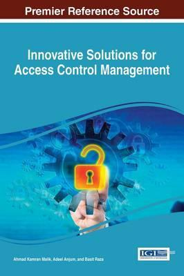 Innovative Solutions for Access Control Management : Ahmad Kamran