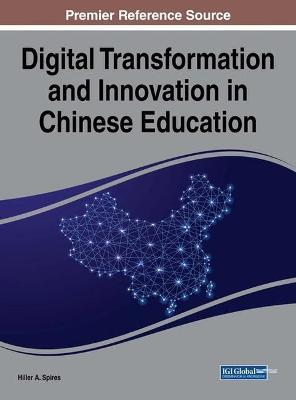 Digital Transformation and Innovation in Chinese Education : Hiller