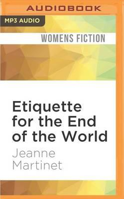 Etiquette for the End of the World