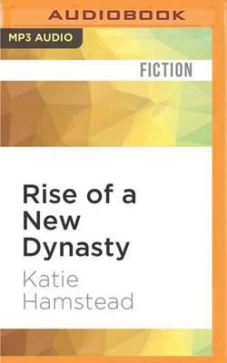 Rise of a New Dynasty