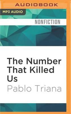The Number That Killed Us  A Story of Modern Banking, Flawed Mathematics, and a Big Financial Crisis