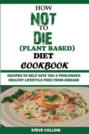 How To Smoothly Transition To A Plant-Based Diet