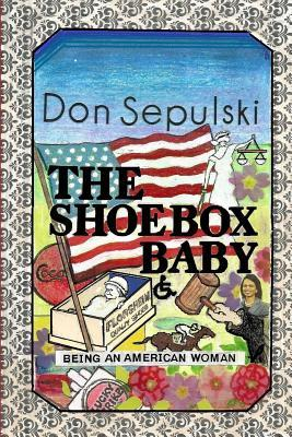 The Shoebox Ba  Being an American Woman